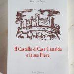 """Libro """"Il Castello di Casa Castalda e la sua Pieve"""" di Gaetano Bensi"""