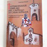 """Libro """"Testimonianze Templari nel Castello di Casacastalda"""" di C.E.Paciaroni"""